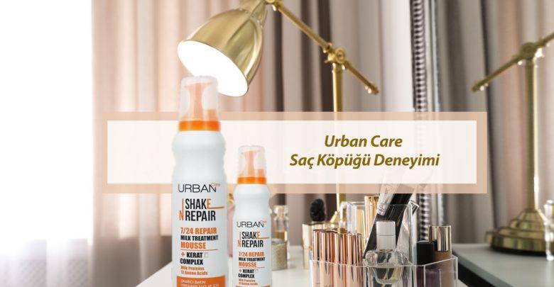 urban care saç köpüğü yorum kullananlar blog